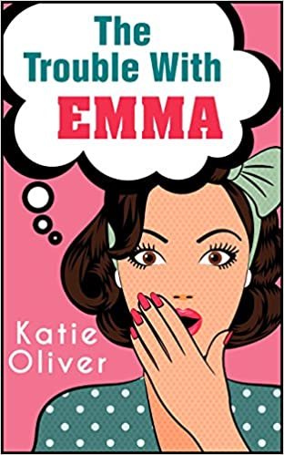 The Trouble With Emma Book Cover