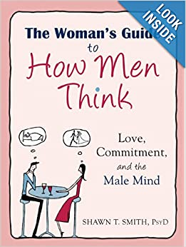 Answers to the Mystery of How Men Think