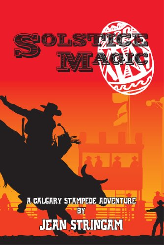 Book: Solstice Magic - A Calgary Stampede Adventure by Jean Stringam