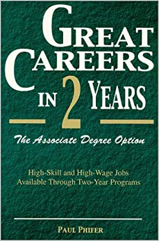 Amazon.com: Great Careers in Two Years: The Associate