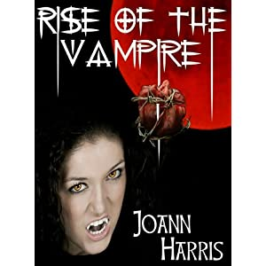 PUYB Tour Spotlight: Rise Of The Vampire by Joann Harris