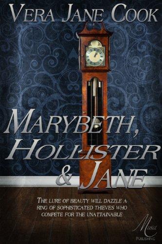Book: Marybeth, Hollister & Jane by Vera Jane Cook