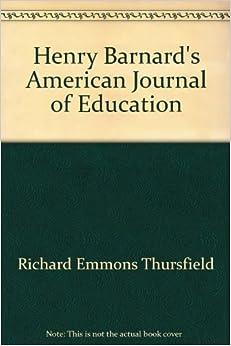 Henry Barnard's American Journal of Education: Richard