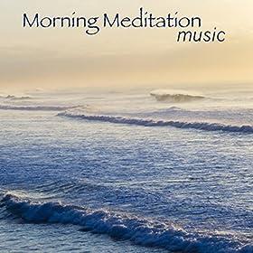 Amazon.com: Morning Meditation Music - Wake Up Music for ...
