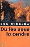 Du feu sous la cendre par Don Winslow