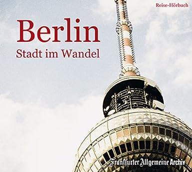 Berlin: Stadt im Wandel