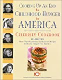Cooking Up an End to Childhood Hunger in America: Celebrity Cookbook