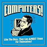 BCreative Computers! Like The Boss, They Can Almost Think For Themselves! (Officially Licensed) Poster Small 12...