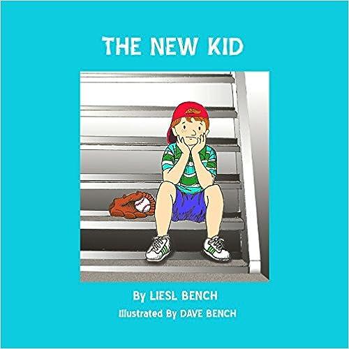 great children's books the new kid liesl bench