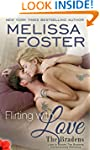 Flirting With Love (Love in Bloom: Th...