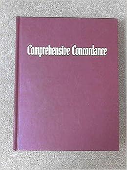 Comprehensive Concordance Holy Scriptures