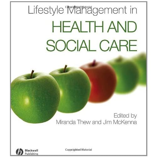 Lifestyle Management in Health and Social Care Thew, Miranda/ McKenna, Jim