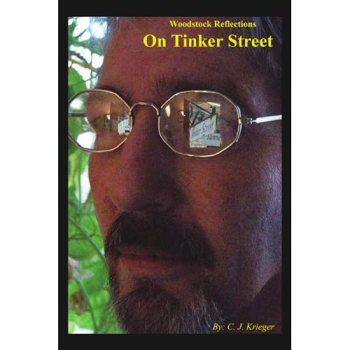 On Tinker Street: Woodstock Reflections Cecil Krieger