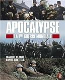 Apocalypse - la 1ère guerre mondiale (jeunesse) par Daniel Costelle