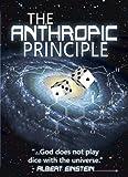 The Anthropic Principle - New DVD - Outstanding Primer on Intelligent Design