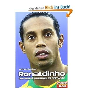 Ronaldinho: Der beste Fussballer der Welt: Amazon.de