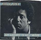 Say Goodbye To Hollywood (Billy Joel)