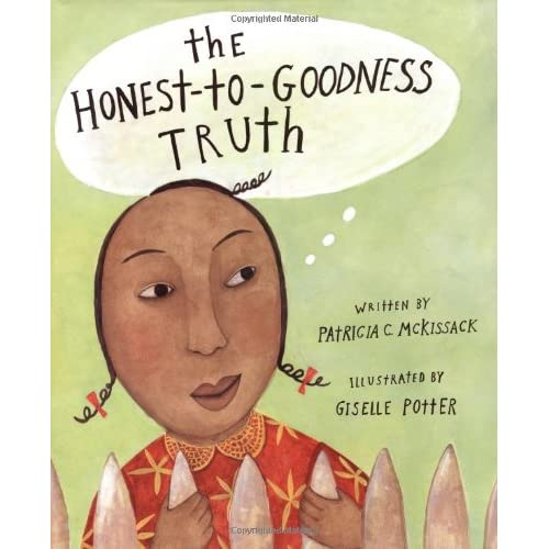 The Honest-to-Goodness Truth McKissack, Pat/ Potter, Giselle (Illustrator)