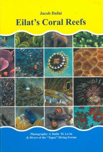 Eilat's Coral Reefs -  Dr. Jacob Dafni
