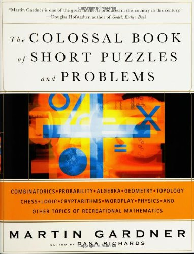 Book The Colossal Book of Short Puzzles and Problems