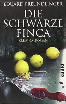 Die schwarze Finca (Eduard Freundlinger)