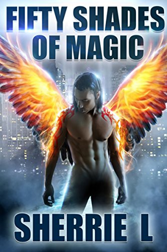 Book: Fifty Shades of Magic by Sherrie L