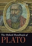 The Oxford Handbook of Plato (Oxford Handbooks)