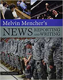 Melvin Mencher's News Reporting and Writing with Brush