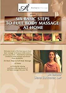 Amazon.com: Six Basic Steps to Full Body Massage at Home ...