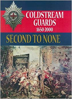 The Origins of the Coldstream Guards
