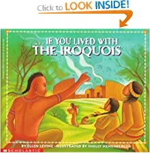 If You Lived With The Iroquois (If You.)