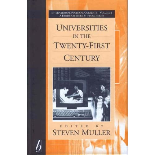 Universities in the Twenty-First Century (International Political Currents) Mull
