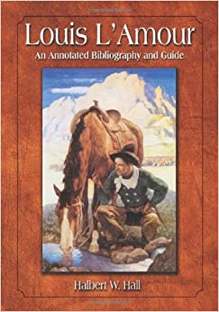 Amazon.com: Louis L'Amour: An Annotated Bibliography and