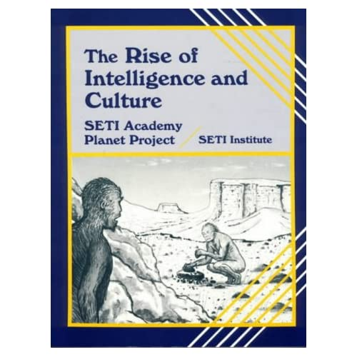 The Rise of Intelligence and Culture: Seti Academy Planet Project
