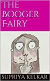 The Booger Fairy