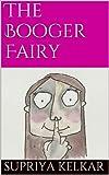 The Booger Fairy