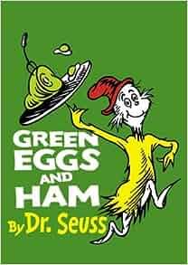 GREEN EGGS AND HAM (Beginner Books): Dr Seuss ...