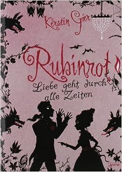 Rubinrot - Liebe geht durch alle Zeiten (Kerstin Gier)