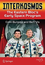 Interkosmos: The Eastern Bloc's Early Space Program (Springer Praxis Books)