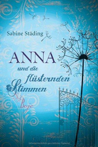 Anna und die flüsternden Stimmen (Sabine Städing)