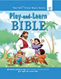 Play-and-Learn Bible (New Living Translation Bible Story Series)