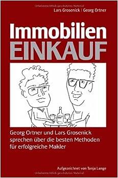 Immobilien-Einkauf: Georg Ortner und Lars Grosenick
