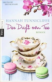 Der Duft von Tee (Hannah Tunnicliffe)