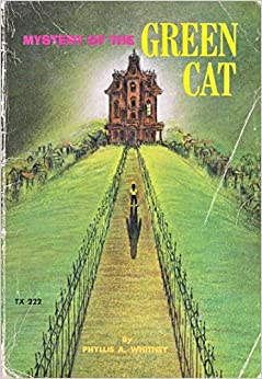 Mystery of the Green Cat: Phyllis A. Whitney, Leslie