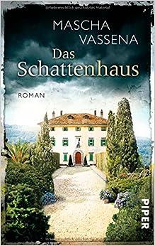 Das Schattenhaus: Roman: Amazon.de: Mascha Vassena: Bücher