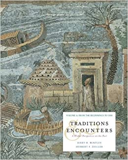 Traditions & Encounters, Volume 2 From 1500 to the Present. / Edition 5