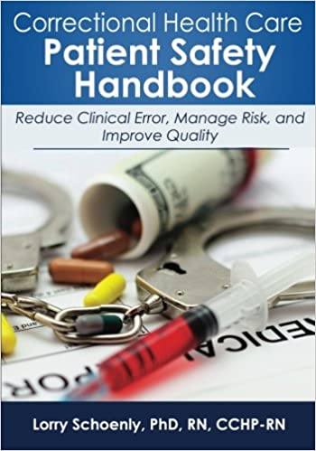Correctional Health Care Patient Safety Handbook