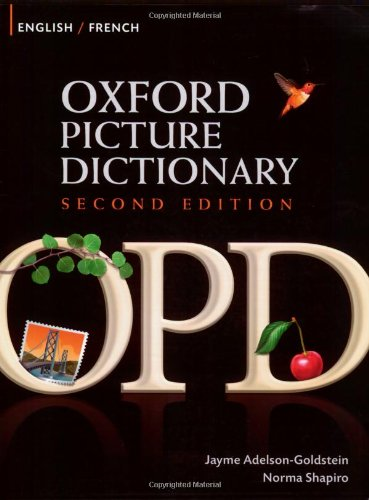 Oxford Picture Dictionary English-French: Bilingual Dictiona