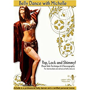 Pop, Lock & Shimmy: Drum Solo Technique & Choreography (Intermediate / Advanced Belly Dance)