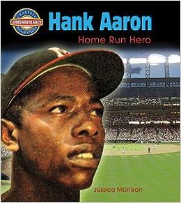 Hank Aaron: Home Run Hero (Crabtree Groundbreaker